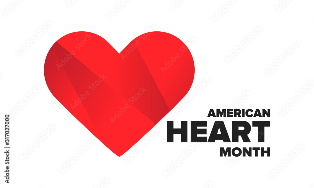 Fototapeta American Heart Month in United States. Celebrate annual in February. Nationwide problem of heart and blood vessel diseases. Medical healthcare concept. Support and protection campaign. Vector poster