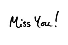 Miss You!