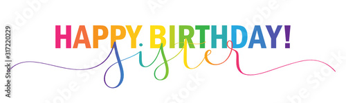 Fototapeta HAPPY BIRTHDAY SISTER! rainbow-colored vector mixed typography banner with brush calligraphy obraz