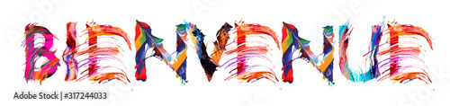 Fotografía  Affiche de bienvenue avec des lettre colorées à l'acrylique, en français