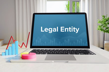 Legal Entity – Statistics/Business. Laptop In The Office With Term On The Screen. Finance/Economy..
