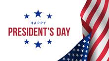 Happy Presidents Day. Festive ...