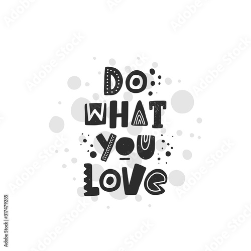do-what-you-love-bialo-czarne-plakat