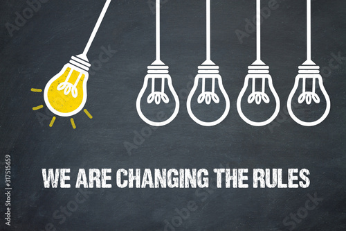 We are changing the rules Fototapet