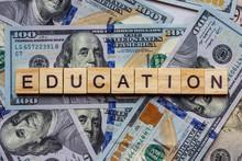 The Word Education On Dollar U...