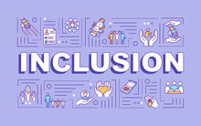 Inclusion Word Concepts Banner. Handicapped People. Disabilities Aid. Infographics With Linear Icons On Purple Background. Isolated Typography. Vector Outline RGB Color Illustration