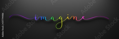 Fototapety, obrazy: 3D render of rainbow-colored IMAGINE brush calligraphy on dark background