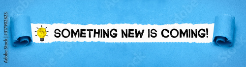 Photo Something new is coming!