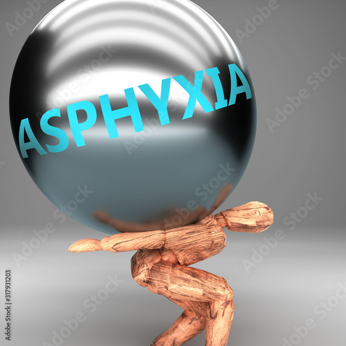 Photo Asphyxia as a burden and weight on shoulders - symbolized by word Asphyxia on a
