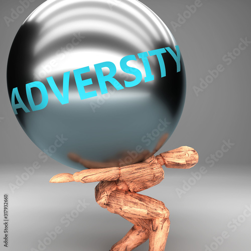 Photo Adversity as a burden and weight on shoulders - symbolized by word Adversity on