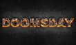 """canvas print picture - Word """"Doomsday"""" is written with burning text effect on dark textured background. 3D illustration"""