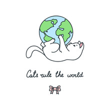 Cats Rule The World. Hand Draw...