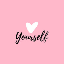 Love Yourself Quote. Modern Be...