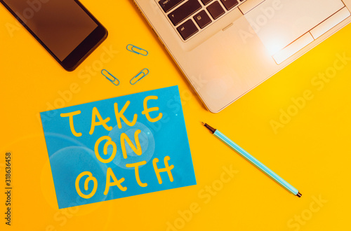 Conceptual hand writing showing Take On Oath Wallpaper Mural