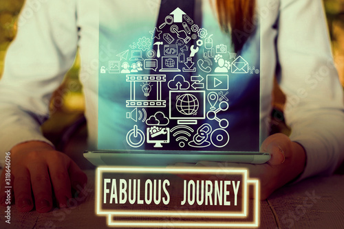 Photo Writing note showing Fabulous Journey