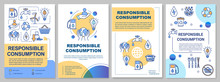 Responsible Consumption Brochure Template. Ecology And Recycling. Flyer, Booklet, Leaflet Print, Cover Design With Linear Icons. Vector Layouts For Magazines, Annual Reports, Advertising Posters