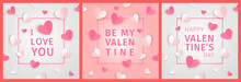 I Love You. Be My Valentine. H...