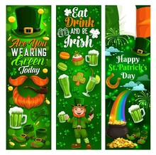 Happy Patricks Day, Holiday Party Celebration Banners. Vector St Patrick Day Ireland Flags, Shamrock Clover Leaf And Leprechaun With Green Bear Pint, Rainbow In Gold Coins Cauldron