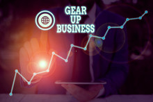 Conceptual Hand Writing Showing Gear Up Business. Concept Meaning Tool For Assessing Needs Of Idea And Create Plan