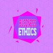 canvas print picture - Writing note showing Business Ethics. Business concept for study of appropriate business policies and practices Asymmetrical format pattern object outline multicolor design