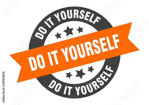 do it yourself sign Wallpaper Mural