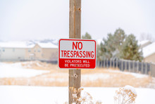 No Trespassing Sign On Wooden ...
