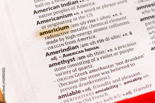 Photo Ivanovsk, Russia - November 19, 2018: The word or phrase Americium in a dictionary