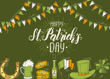 St Patrick's Day Poster With Hand Drawn  St. Patrick's Hat, Horseshoe, Beer, Barrel, Irish Flag, Four-leaf Clover And Gold Coins. Lettering. Engraving Illustrations