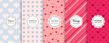 Vector Valentines Day Seamless Patterns Collection. Set Of Colorful Geometric Background Swatches With Elegant Minimal Labels. Cute Abstract Textures With Hearts, Stripes, Dots. Romantic Wedding Decor