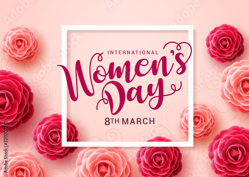 Women's day vector background. International Woman's day text with white frame and camellia flowers background for March 8 celebration. Vector illustration