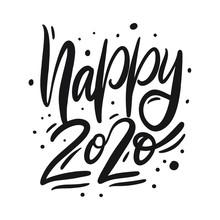 Happy 2020 Lettering Phrase. B...