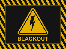 Blackout Banner. Power Outage Warning Background. Blackout Icon And Sign On A Black And Yellow Vector Background. Vector Illustration EPS10.