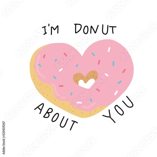 Obraz na plátně I'm donut about you, donut heart shape cartoon vector illustration