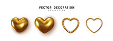 Gold Colored Hearts Realistic Decoration 3d Object. Set Of Romantic Symbol Of Love Heart Isolated. Vector Illustration
