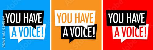 Fototapeta You have a voice obraz