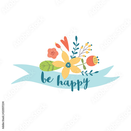 Photo Optimistic lettering Be happy text on ribbon decorated cute floral bouquet Cute