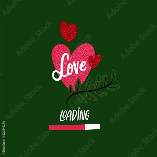 Obraz na plátně Loading love. Valentine card