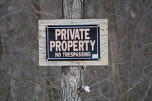 No Trespassing Sign Posted For...