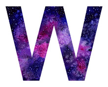 Cosmic Watercolor Big Letter W On White Background. Hand-drawn Illustration. Letter Of The Alphabet.