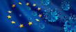 canvas print picture - Corona Virus 2019nCoV mit Europa-Flagge