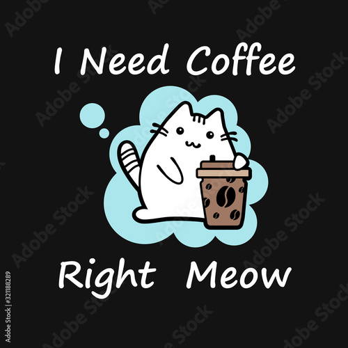 Kawaii cat, I need coffee. Canvas Print