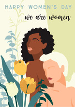 International Womens Day. Vector Illustration Of Abstract Women With Different Skin Colors And Flowers.