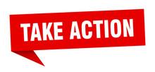 Take Action Speech Bubble. Tak...