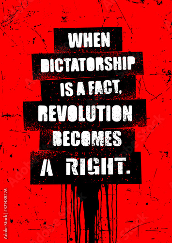 Canvas Print When dictatorship is a fact, revolution becomes a right