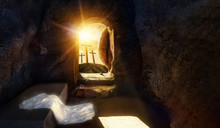 He Is Risen. Empty Tomb Of Jes...