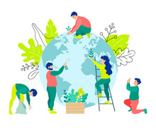 People Care For The Earth. Men And Women Work Together For The Good Of The Planet. Characters Clean And Plant Plants On The Globe. Vector Banner On The Ecology Of Volunteering And Saving The Planet.