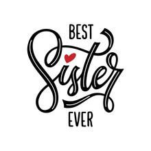 Best Sister Ever Modern Letter...