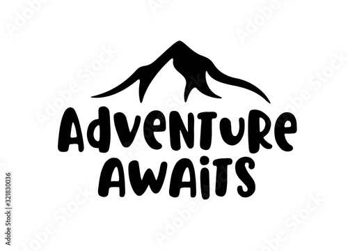 Adventure awaits modern lettering tempate. Vector illustration. Canvas Print