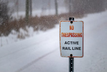 No Trespassing: Active Rail Li...