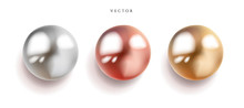 Set Of Pearl Silver, Pink Or Rose Gold And Gold Spheres With Glares Icons Isolated On White Background, Vector Illustration.